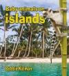 Baby Animals on Islands - Bobbie Kalman