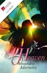 Heaven (German Edition) - Alexandra Adornetto, Sonja Fiedler-Tresp