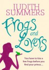 Frogs and Lovers - Judith Summers