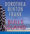 Bulls Island (Audio) - Dorothea Benton Frank, Julia Gibson, Joey Collins