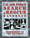 U.S. Air Force Search & Rescue Handbook - United States Department of the Air Force