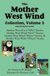 The Mother West Wind Collection, Volume 2 - Thornton W. Burgess
