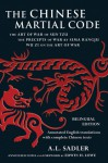 Chinese Martial Code: The Art of War of Sun Tzu, the Precepts of War by Sima Rangju, Wu Zi on the Art of War - A.L. Sadler, Sadler Sadler, Edwin Lowe