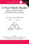 A Paul Meehl Reader: Essays on the Practice of Scientific Psychology [With CDROM] - Niels G. Waller
