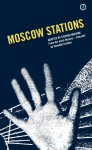 Moscow Stations - Venedikt Yerofeev, Stephen Mulrine