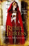 Rebel Heiress - Fiona Mountain