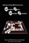 Murder Past, Murder Present - R. Barri Flowers, Jan Grape