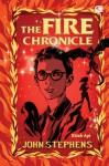 The Fire Chronicle - Kitab Api - John Stephens, Poppy D. Chusfani