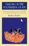Dancing in the Footsteps of Eve: Retrie - Heather Mendel