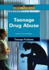 Teenage Drug Abuse - Leanne K. Currie-McGhee