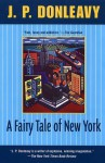 A Fairy Tale of New York - J.P. Donleavy
