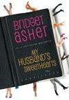 My Husband's Sweethearts - Bridget Asher, Carrington MacDuffie
