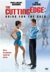 The Cutting Edge: Going for the Gold - Paul Michael Glaser, Moira Kelly, D.B. Sweeney