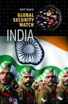 Global Security Watch-India - Amit Gupta