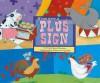 If You Were a Plus Sign (Math Fun) - Trisha Speed Shaskan, Francesca, Trisha, Carabelli