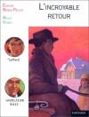 L'incroyable Retour - Evelyne Brisou-Pellen