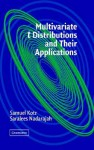 Multivariate T-Distributions and Their Applications - Samuel Kotz, Saralees Nadarajah