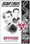 Star Trek - The Next Generation: Doppelhelix 1: Infektion (German Edition) - John Gregory Betancourt, Stephanie Pannen