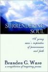 Surrendering Soul - Branden, G Ware