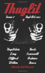 THUGLIT Issue 7 - Joe Clifford, Michael Sears, Marie S. Crosswell, Benjamin Welton