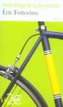 Petit éloge de la bicyclette - Éric Fottorino