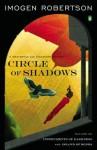 Circle of Shadows - Imogen Robertson