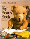 Big Bear's Book - Christina Björk