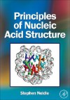 Principles of Nucleic Acid Structure - Stephen Neidle