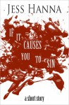 If it Causes You to Sin (A Short Story) - Jess Hanna