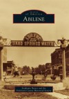 Abilene - Stephanie Bearce, Dickinson County Historical Society