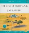 The Siege of Krishnapur - Tim Pigott-Smith, Tim Piggot-Smith, J.G. Farrell