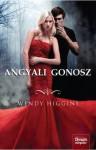 Angyali gonosz - Wendy Higgins, Béresi Csilla