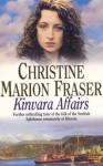 Kinvara Affairs - Christine Marion Fraser, Lesley Mackie