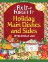 Fix-It and Forget-It Holiday Main Dishes and Sides - Phyllis Pellman Good, Rebecca Good Fennimore