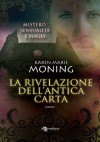 La rivelazione dell'antica carta (Fever) (Italian Edition) - Karen Marie Moning, Andrea Bruno