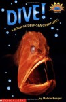 Dive! A Book of Deep-Sea Creatures (Hello Reader Science, Level 3) - Melvin A. Berger