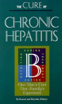 The Cure of Chronic Hepatitis B: One Man's Cure One Family's Experience - Kunmi Oluleye