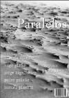 Paralelos - Alberto Silva, Hugo Girão, Jorge Bogalheiro, Pedro Paixão, Samuel Pimenta, Pedro Costa