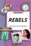 1960's the: Rebels - Dorothy Hoobler, Thomas Hoobler