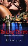 Making Thyme - T.J. Hamilton