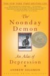 The Noonday Demon - Andrew Solomon