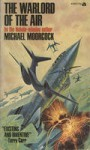The Warlord of the Air - Michael Moorcock, James Cawthorn, Raphal Viau
