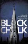 Black Chalk - Christopher J. Yates
