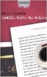 Quella volta ho volato: Storie d'amore - Gino Vignali, Michele Mozzati