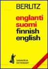 Englanti-Suomi, Suomi-Englanti Sanakirja/English-Finnish, Finnish-English Dictionary (Berlitz Pocket Dictionaries) - Berlitz Publishing Company