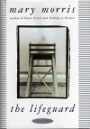 The Lifeguard - Mary McGarry Morris