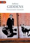 """Nowoczesność i tożsamość. """"Ja"""" i społeczeństwo w epoce późnej nowoczesności - Anthony Giddens"""