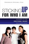Sticking Up for Who I Am! - Gwendolyn Mitchell Diaz