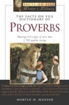 The Facts On File Dictionary Of Proverbs - Martin H. Manser