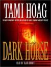 Dark Horse (Audio) - Tami Hoag, Blair Brown